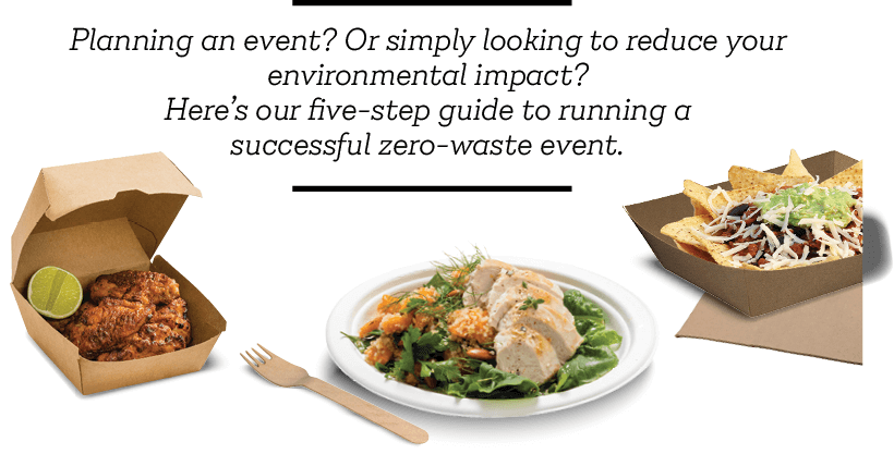 Planning an event? Or simply looking to reduce your environmental impact? Here's Castaway® five-step guide to running a successful plastic-free event.